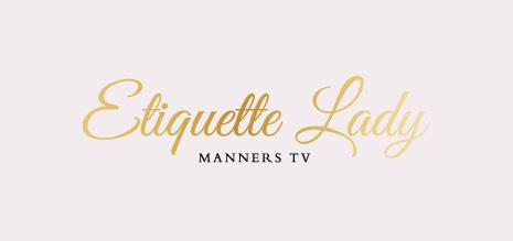 Etiquette Lady Manners TV